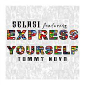 Express Yourself by Selasi