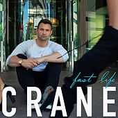 Fast Life by Crane