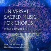 Roger Davidson: Universal Sacred Music for Chorus by New York Virtuoso Singers