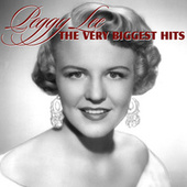 The Very Biggest Hits by Peggy Lee