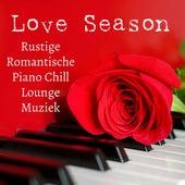 Love Season - Rustige Romantische Avond Piano Chillout Lounge Muziek voor Thermen Spa Concentratie Verbeteren en Droom Zacht by Study Music Academy