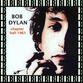 Carnegie Chapter Hall, New York, November 4th, 1961 (Remastered, Live) von Bob Dylan