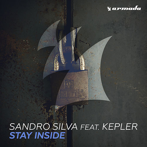Stay Inside by Sandro Silva