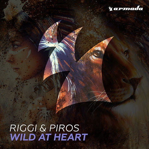 Wild At Heart by Riggi & Piros