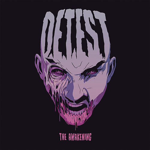 The Awakening by Detest