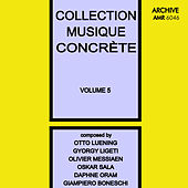 Collection Musique Concrète Volume 5 by Various Artists