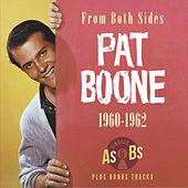 From Both Sides 1960 - 62 von Pat Boone