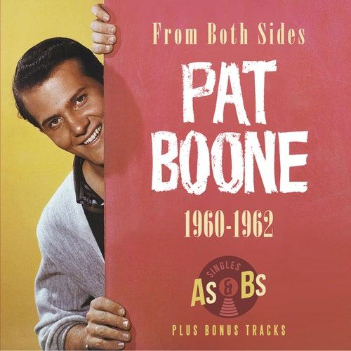 From Both Sides 1960 - 62 von Pat Boone