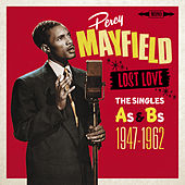 Lost Love - The Singles As & BS 1948-1962 von Percy Mayfield