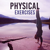 Physical Exercises - Physical Activity, Life, Movement, Wake Up, Stretch, Flexible by Tantra Yoga Masters