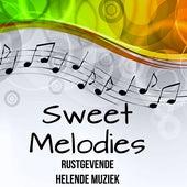 Sweet Melodies - Rustgevende Helende Muziek met Easy Listening Chillout Instrumentale Geluiden by Relaxing Piano Masters