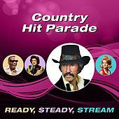 Country Hit Parade (Ready, Steady, Stream) von Various Artists