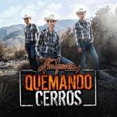 Quemando Cerros by Los Amigueros de la Sierra