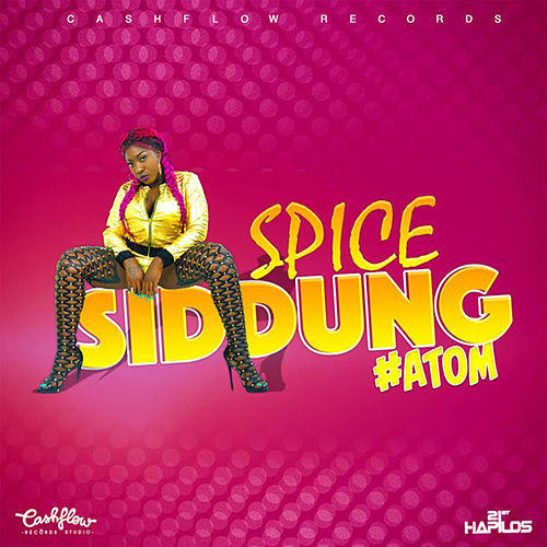 Siddung - Single by Spice