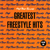 High Power Records Greatest Freestyle Hits, Vol. One by Various Artists