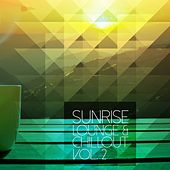 Sunrise Lounge & Chillout, Vol. 2 by Various Artists