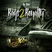 From Rags 2 Royalty by Nu:Tone