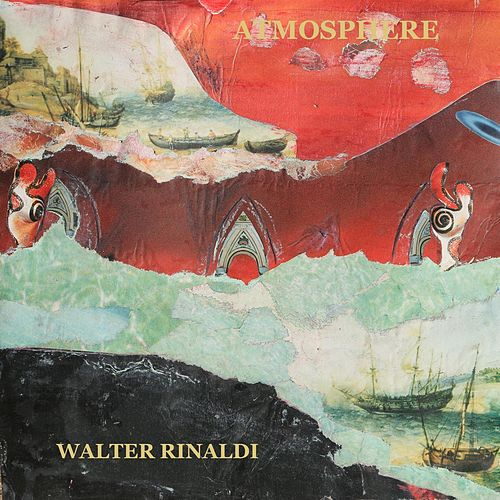 Atmosphere by Walter Rinaldi