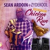 Live at the Chicken Run! by Sean Ardoin