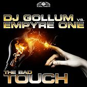 The Bad Touch by DJ Gollum