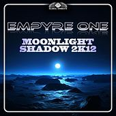 Moonlight Shadow 2k12 by Empyre One