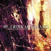 I Brought You My Bullets, You Brought Me Your Love by My Chemical Romance