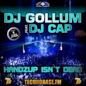 Handzup Isn't Dead (8 Years Technobase.fm Hymn) by DJ Gollum