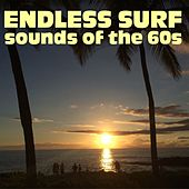 Endless Surf - Sounds of the 60s by Various Artists