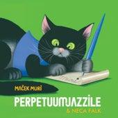 Maček Muri (feat. Neca Falk) von Perpetuum Jazzile