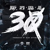 30 (feat. Young M.A., Big Trill & Coca Vango) by Project Pat