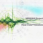 Final Code. Vibration by Messiah Project