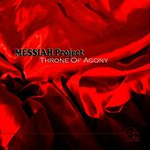 Throne Of Agony by Messiah Project