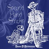 Second Hand Smoke by Sons-N-Britches