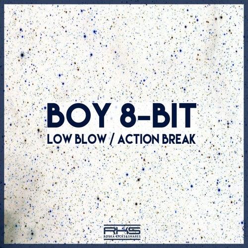 Low Blow / Action Break by Boy 8-Bit