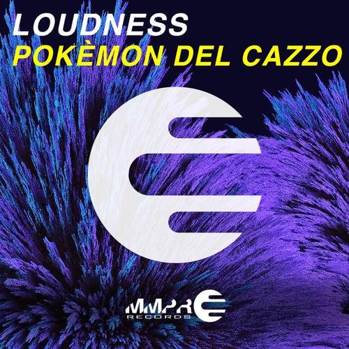 Pokèmon del cazzo by Loudness