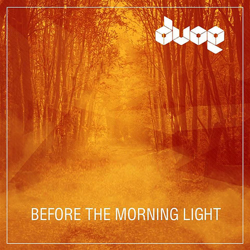 Before the Morning Light by Dvoe