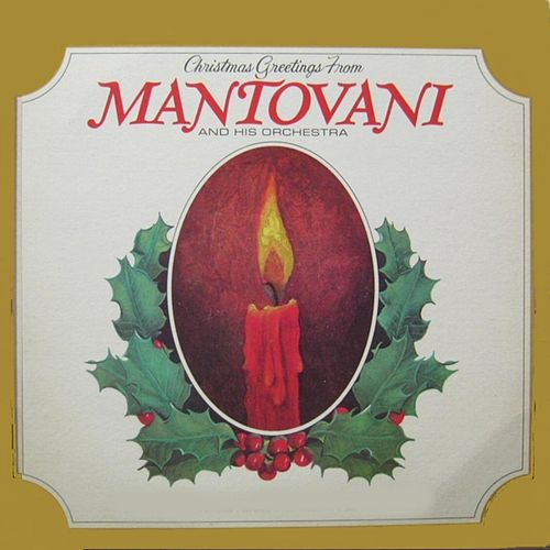 Christmas Greetings from Mantovani by Mantovani