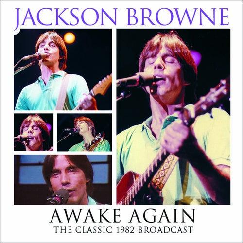 Awake Again (Live) von Jackson Browne