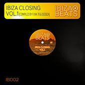 Ibiza Closing Vol. 1 (Compiled and Mixed by Funk 78 & Deebiza) by Various Artists