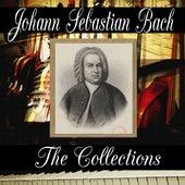 Johann Sebastian Bach: The Collection by Johann Sebastian Bach
