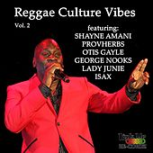 Reggae Culture Vibes, Vol. 2 by Various Artists