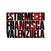 Estremecer by Francisca Valenzuela