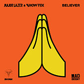 Believer by Major Lazer