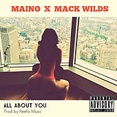 All About You (feat. Mack Wild) by Maino