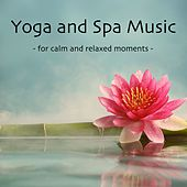Yoga And Spa Music by Various Artists