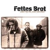 Außen Top Hits, innen Geschmack by Fettes Brot
