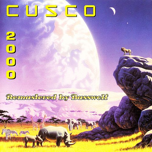 Cusco 2000 (Sielmann 2000) (Remastered By Basswolf) by Cusco