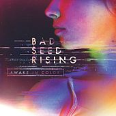 Awake In Color by Bad Seed Rising