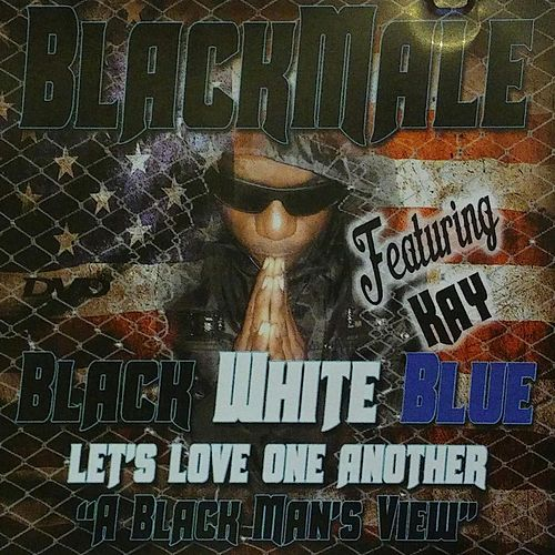 Black White and Blue Lets Love One Another (feat. Kay) by Ace Deuce