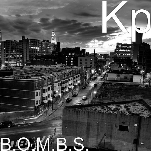 B.O.M.B.S. by KP